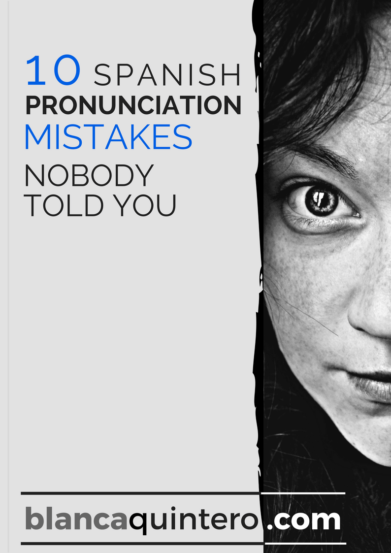 10 Castillian Spanish pronunciation mistakes nobody told you-eBook cover.. How to improve your Spanish pronunciation and fluency to speak like a native speaker