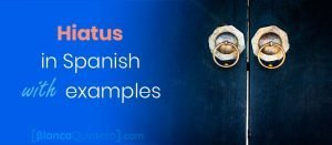 Spanish hiatus hiatos when to separate vowels in different syllables con ejemplos with examples of hiatuses